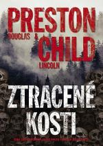 Preston, Child: Ztracené kosti